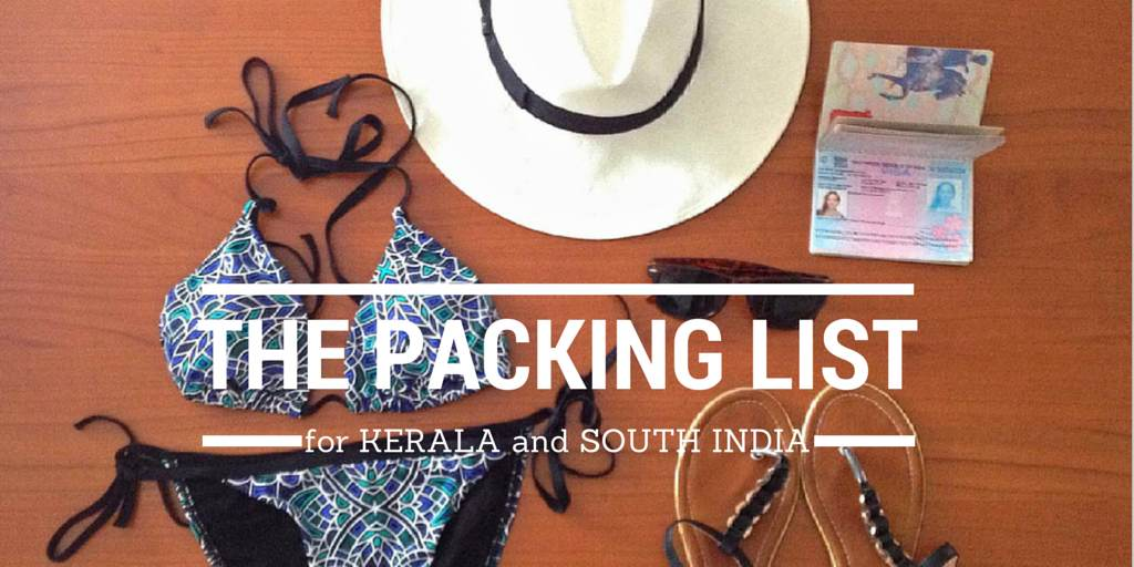 What to Wear in India? The Ultimate Kerala Packing List