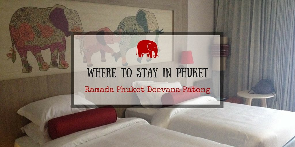 Where to stay in Phuket: Ramada Phuket Deevana Patong